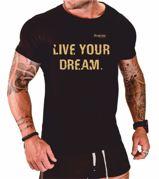Live your dream T-shirt [TS-861]