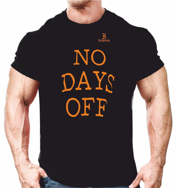 (S-5XL) No days off t-shirt Kampanj [TS-975]