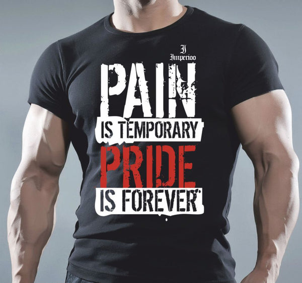 Pain is temporary pride is forever T-shirts (S-5XL) [TS-998]