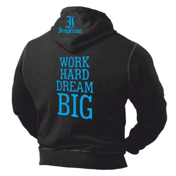Work Hard Dream Big Hood  [SW-465],