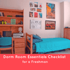Dorm Room Essentials Checklist for a Freshman