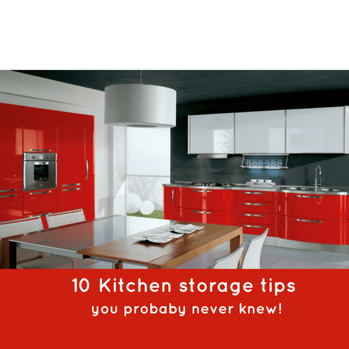 10 Kitchen storage tips you rarely think of!