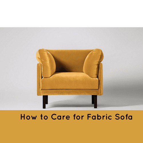 How to Care for Fabric Sofa