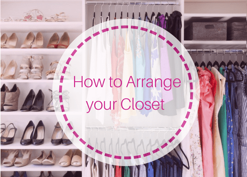 10 Tips on How to Arrange your Closet