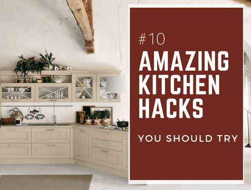 DIY -  10 Amazing Kitchen Hacks