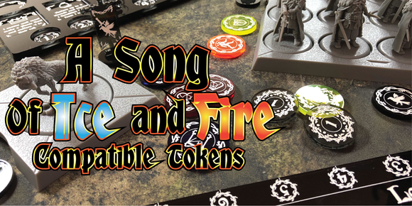A Song of Ice and Fire compatible tokens