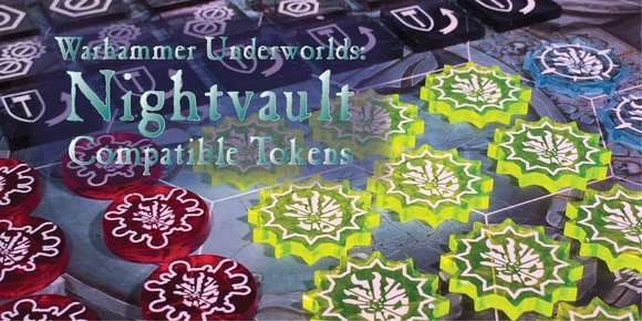Warhammer Underworlds; Nightvault and Shadespire Compatible Tokens