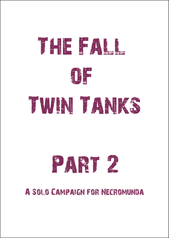 The Fall of Twin Tanks Part 2 - Printer Friendly Version