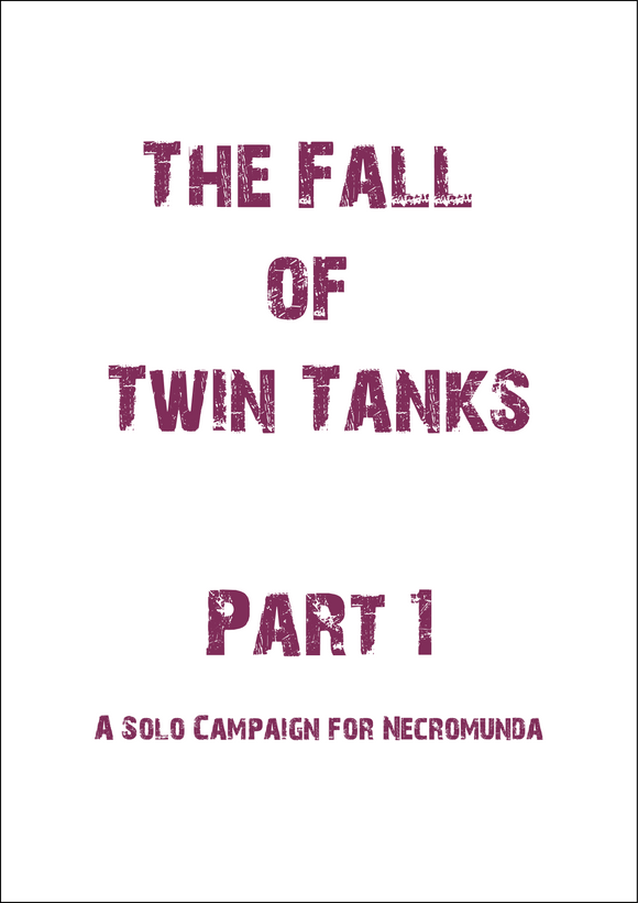 The Fall of Twin Tanks Part 1 - Print Friendly Version