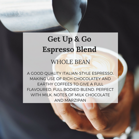 Get Up & Go Espresso Blend - Well Roasted Coffee
