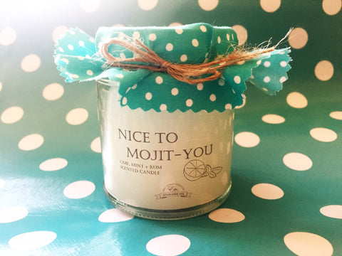 SOLD OUT 'Nice to Mojit-you' fragranced soy wax candle