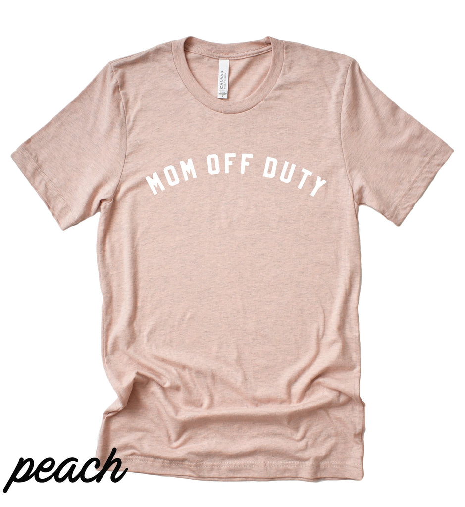 Mom Off Duty | Short Sleeve | Peach
