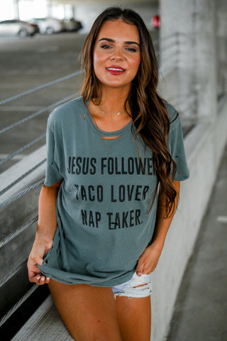Distressed | Jesus Follower. Taco Lover. Nap Taker | Short Sleeve | Hedge Green