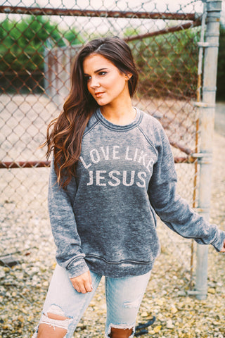 Love Like Jesus | Long Sleeve | Fleece |Grey Acid Wash