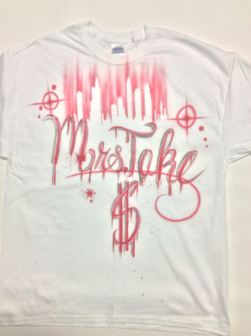 "Airbrush ""Mrs. Take $"" Design - Perfection Airbrushing"