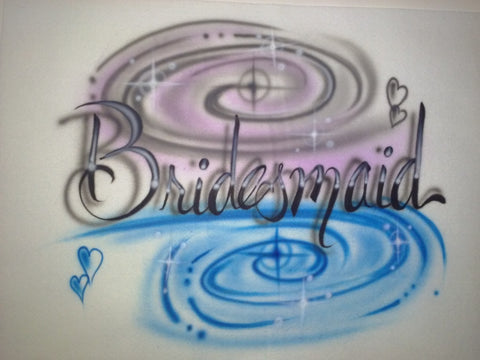 Bridesmaid Design TShirt or Hoodie - Perfection Airbrushing