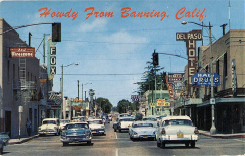 Banning California Main Street Vintage Postcard - OLD AUTOS 1950s - Vintage Postcard Boutique