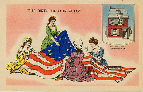 Betsy Ross Birth of Our American Flag Philadelphia Pennsylvania Vintage Postcard (unused) - Vintage Postcard Boutique
