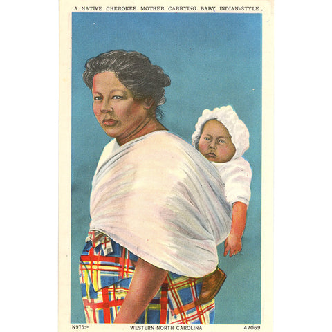 Native Cherokee Indian Mother with Papoose Western North Carolina Vintage Postcard (unused)