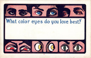 What Color Eyes Do You Love Vintage Postcard c. 1900 (unused)