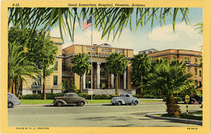Phoenix Arizona Good Samaritan Hospital Vintage Postcard 1940s (unused) - Vintage Postcard Boutique