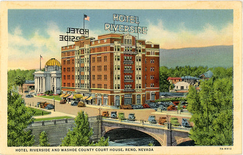 Reno Nevada Hotel Riverside Washoe County Court House Vintage Postcard (unused) - Vintage Postcard Boutique