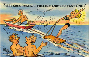 There Goes Roger – Water Skiing Bathing Beauty Vintage Comic Postcard (unused)