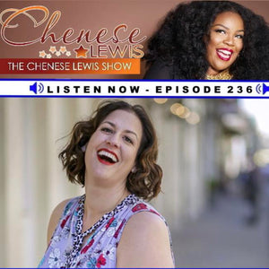 The Chenese Lewis Show Episode #236