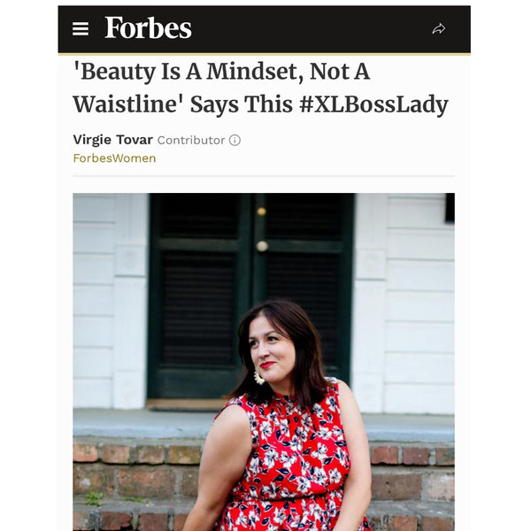 Forbes Women - 'Beauty Is A Mindset, Not A Waistline' Says This #XLBossLady
