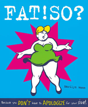 Fat!So? - Marilyn Wann