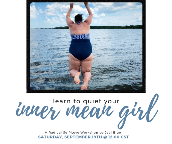 Quiet Your Inner Mean Girl Workshop