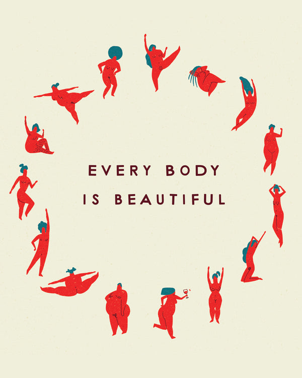 Every Body Is Beautiful Circle Print