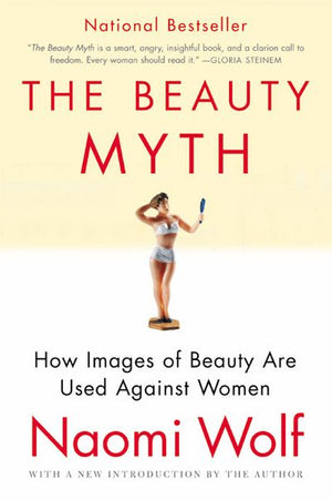 The Beauty Myth - Naomi Hill