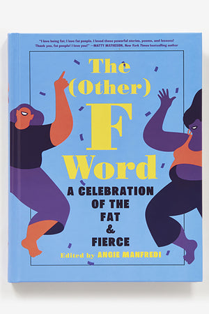 The (Other) F Word - Angie Manfredi