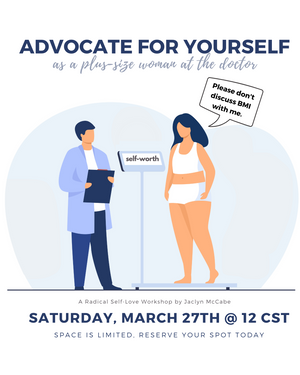 Advocate For Yourself Workshop