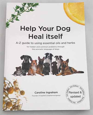 Help Your Dog Heal Itself: 3rd Edition