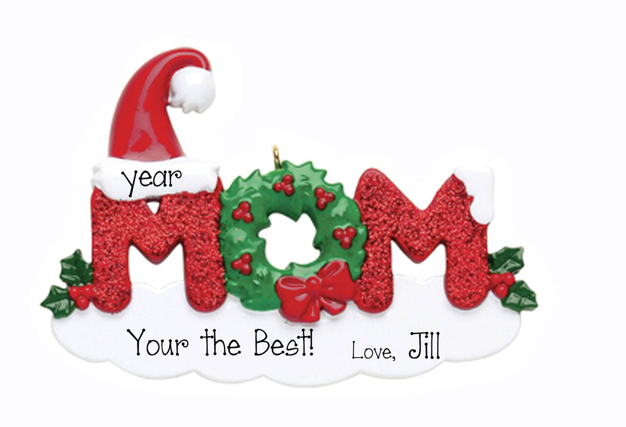 Mom My Personalized Ornaments