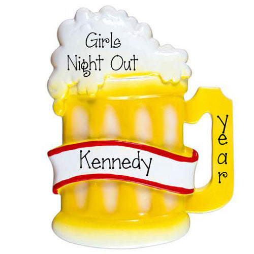 GIRLS NIGHT OUT BEER MUG  - Ornament
