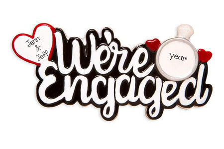 We're Engaged~Personalized Christmas Ornament