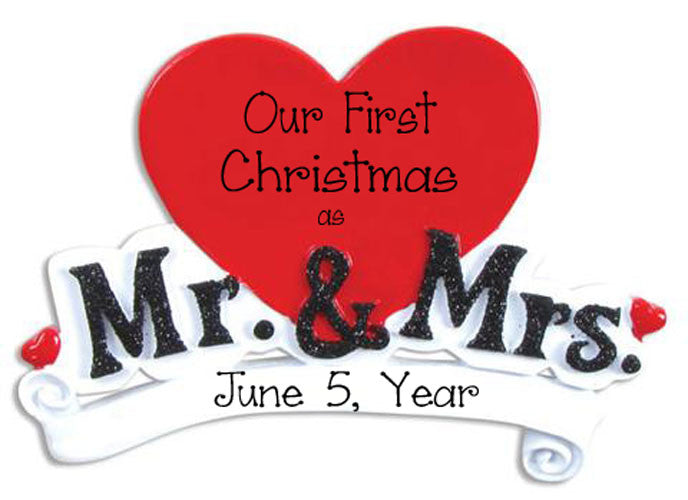"MR & MRS ""OUR 1ST CHRISTMAS"" - Personalized Ornament"