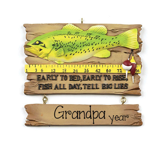 Early to bed, Early to Rise... Grandpa Fishing Ornament