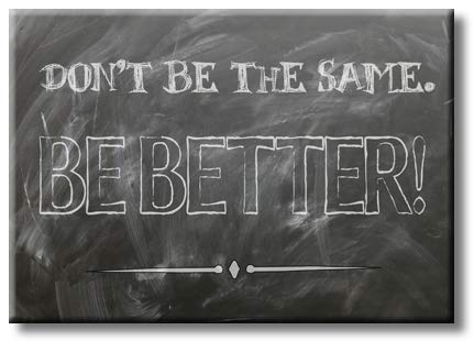Be Better Motivation Picture on Stretched Canvas, Wall Art Décor, Ready to Hang