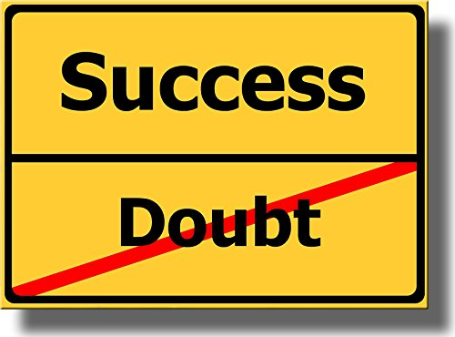Success Doubt Sign Picture on Stretched Canvas, Wall Art Décor, Ready to Hang!