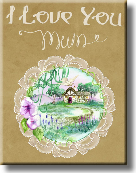 I Love You Mum Vintage Picture on Stretched Canvas, Wall Art Decor, Ready to Hang