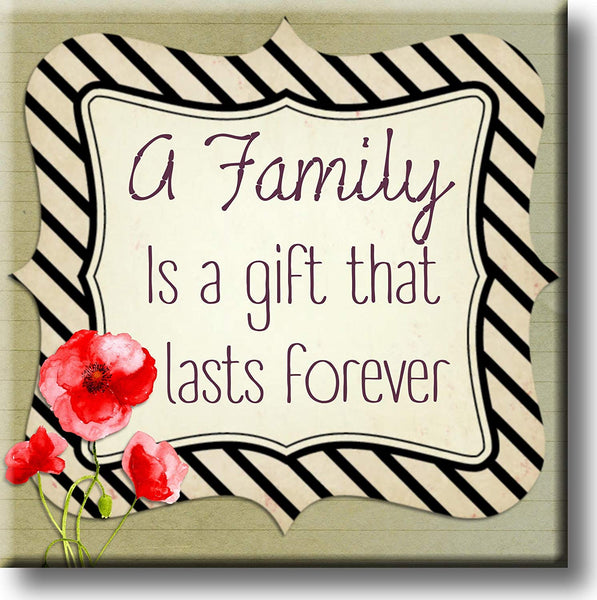 A Family is a Gift That Lasts Forever Picture on Stretched Canvas, Wall Art Décor, Ready to Hang
