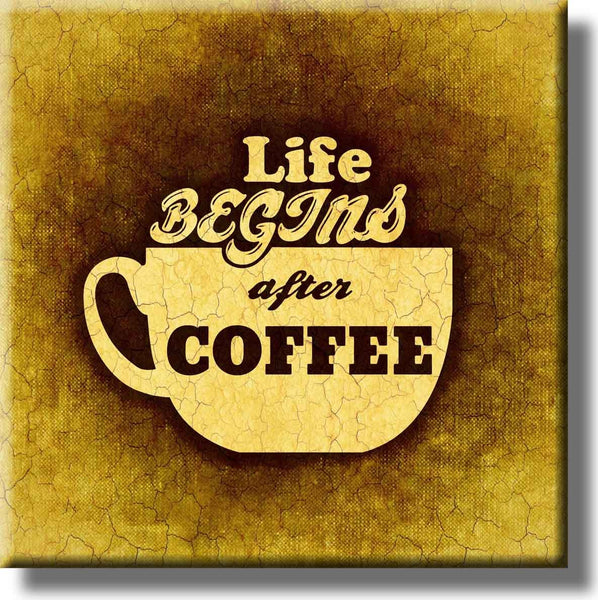 Life Begins After Coffee Picture on Stretched Canvas, Wall Art Décor, Ready to Hang