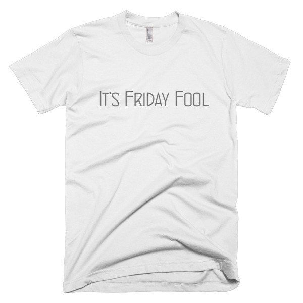It's Friday Fool