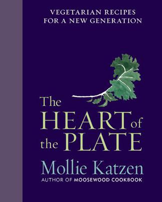 THE HEART OF THE PLATE by Molly Katzen