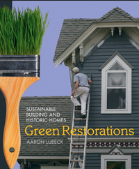 GREEN RESTORATIONS by Aaron Lubeck