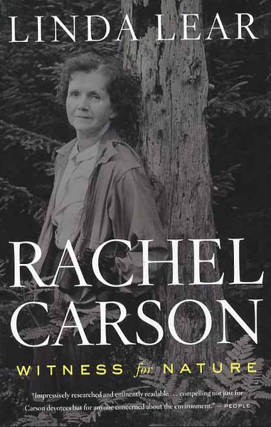 RACHEL CARSON: WITNESS FOR NATURE by Linda Lear